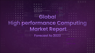 High performance computing market introduction